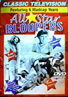 All Star Bloopers