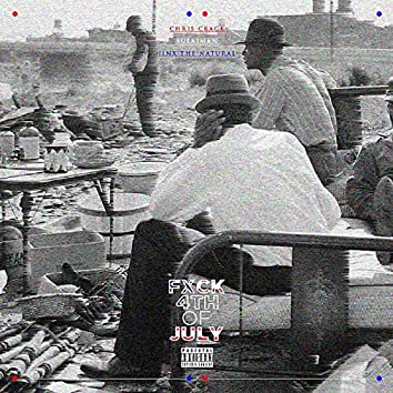 Fxck 4th of July (feat. Jinx the Natural & Sulaiman)