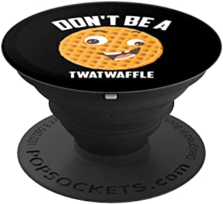Don't Be A Twatwaffle Art | Cool Waffle Eaters Emojis Gift - PopSockets Grip and Stand for Phones and Tablets