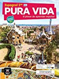 Espagnol 2de A2+ Pura vida: El placer de aprender español
