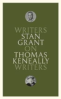 On Thomas Keneally: Writers on Writers