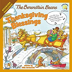 The Berenstain Bear Thanksgiving Blessings Book for Children