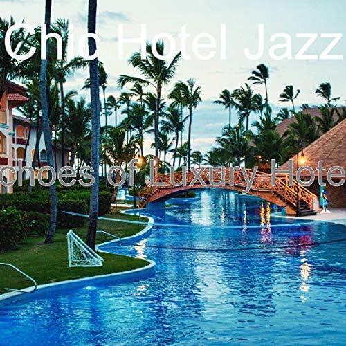 Chic Hotel Jazz