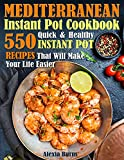 Best Diet Cookbooks - Mediterranean Instant Pot Cookbook: 550 Quick and Healthy Review