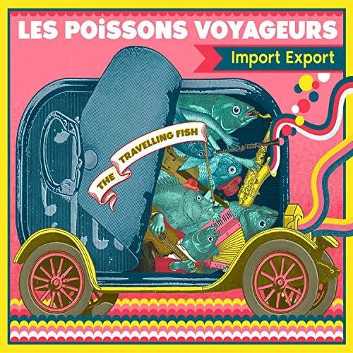 Les Poissons Voyageurs