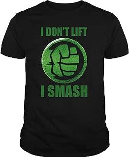 Hulk T Shirt, I Don't Lift I Smash T Shirt