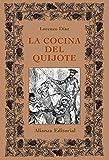 La cocina del Quijote (Libros Singulares (Ls))...