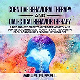 Cognitive Behavioral Therapy and Dialectical Behavior Therapy cover art