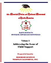 Applied Solutions for Moorish Nationals: Addressing the Issue of Child Support
