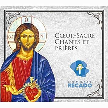 Coeur-Sacré: Chants et prières