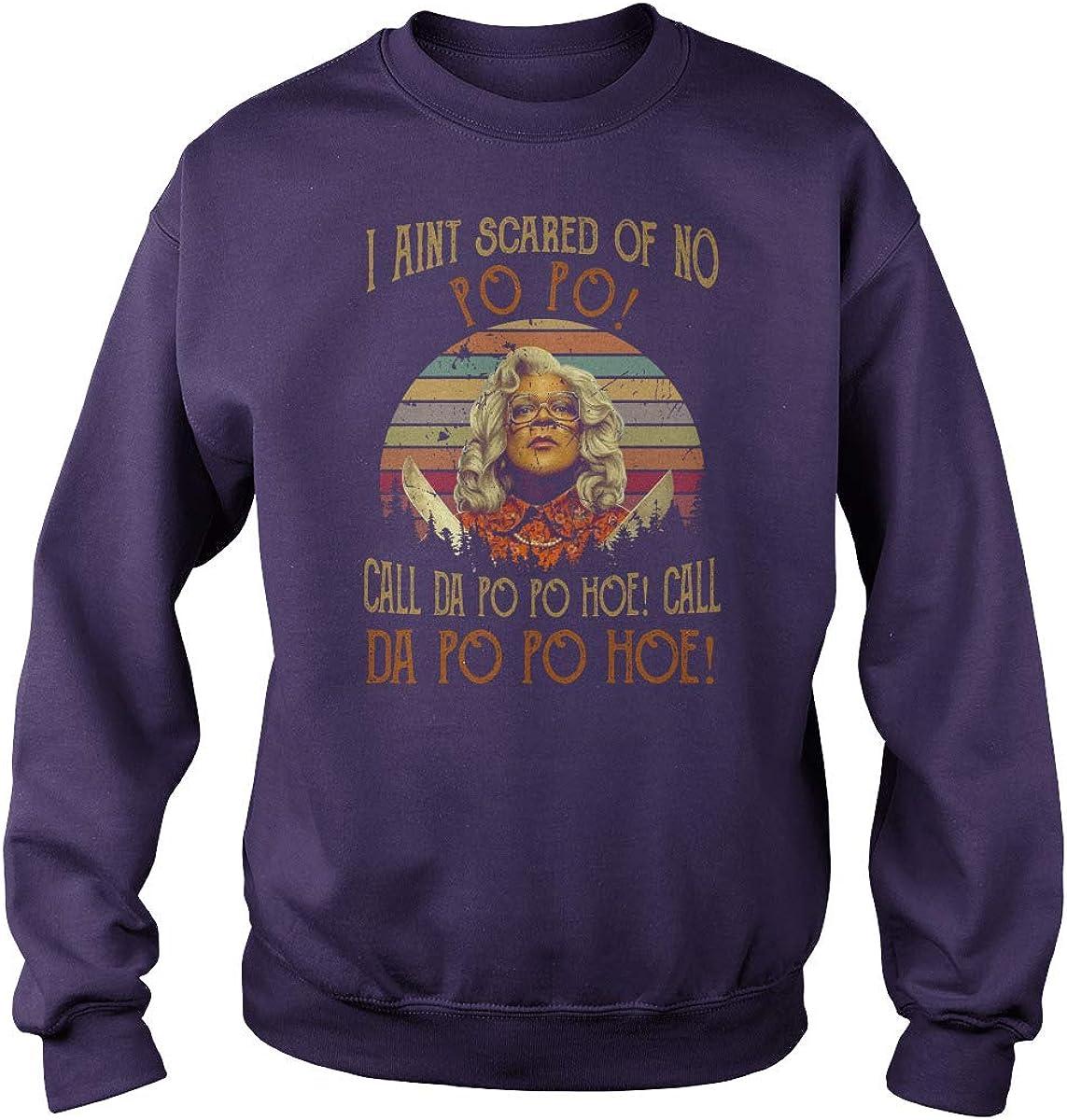 Madea I Ain't Scared of ご注文で当日配送 No Hoe オープニング 大放出セール Da Call T-Shirt Pop Po