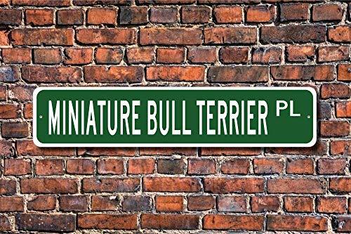 TNND Home Decor Schild Miniatur Bullterrier Liebhaber Schild Hundeliebhaber Metallschild für Außen Innen Hof Zaun Straßenschild 10,2 x 40,6 cm