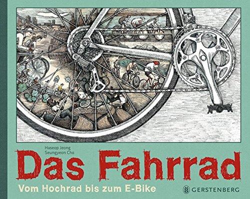 Das Fahrrad: Vom Hochrad bis zum E-Bike
