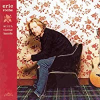 With These Hands by Eric Roche (2005-07-12)