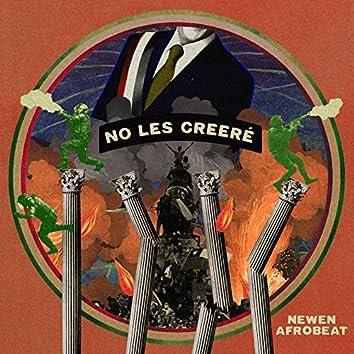 No Les Creeré