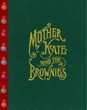 Mother Kate and the Brownies, A Christmas Story (The Fantasy Fariy Tales)