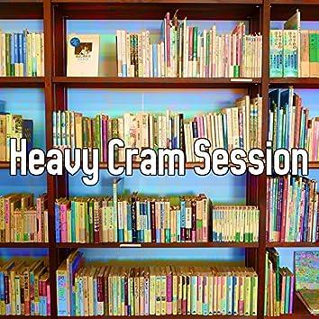 Heavy Cram Session