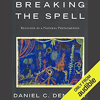 Breaking the Spell     Religion as a Natural Phenomenon              De :                                                                                                                                 Daniel C. Dennett                               Lu par :                                                                                                                                 Dennis Holland                      Durée : 12 h et 19 min     1 notation     Global 5,0