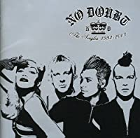 No Doubt - The Singles 1992-2003 by NO DOUBT (2003-11-20)
