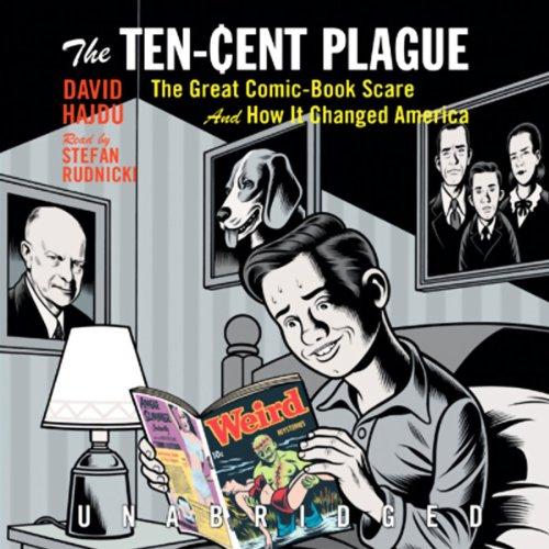 The Ten-Cent Plague audiobook cover art