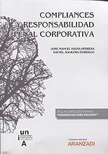 Compliances y responsabilidad penal corporativa  (Papel + e-book) (Monografía)