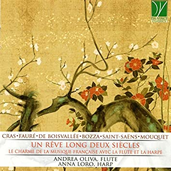 Un rêve long deux siècles (Le charme de la musique Française avec flûte et harpe)