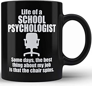 Sarcasm Funny Gift Mug For School Psychologist   Life of a School Psychologist Black Coffee Mug By HOM Unique Gift Idea for Office Friends Colleagues Co-Workers Mentors Seniors Bosses