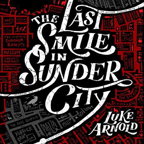 The Last Smile in Sunder City cover art