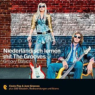 Niederländisch lernen mit The Grooves - Groovy Basics (Premium Edutainment) Titelbild