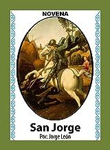 Novena De San Jorge para que nos Ayude a Vencer Imposibles (Corazón Renovado nº 47) (Spanish Edition)