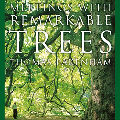 Meetings With Remarkable Trees audiobook cover art
