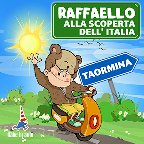 Raffaello alla scoperta dell'Italia -Taormina. La strega dell'Etna copertina