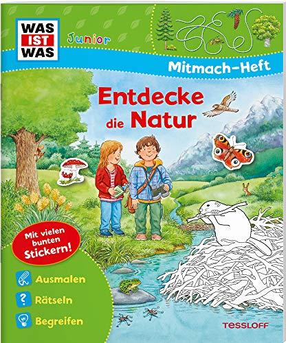WAS IST WAS Junior Mitmach-Heft Natur entdecken: Spiele, Rätsel, Sticker (WAS IST WAS Junior Mitmach-Hefte)