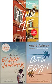 André Aciman Collection 3 Books Set (Find Me, Enigma Variations, Out of Egypt)