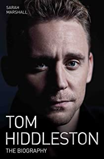Tom Hiddleston: The Biography