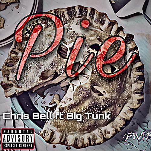 Chris Bell feat. Big Tunk