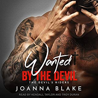 Wanted by the Devil     Devil's Riders Series, Book 1              By:                                                                                                                                 Joanna Blake                               Narrated by:                                                                                                                                 Troy Duran,                                                                                        Kendall Taylor                      Length: 2 hrs and 59 mins     Not rated yet     Overall 0.0