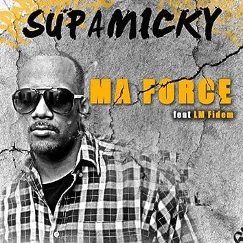 Ma force