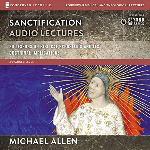 Sanctification: Audio Lectures audiobook cover art