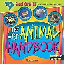 Wise Animal Handbook South Carolina, The (Arcadia Kids)