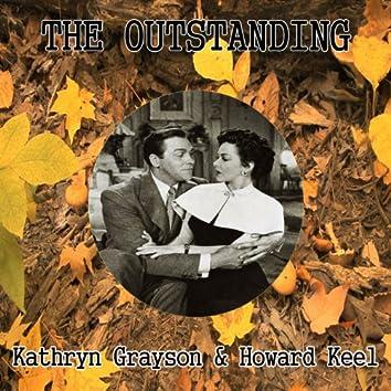 The Outstanding Kathryn Grayson & Howard Keel