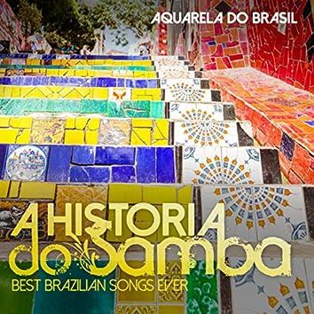 A HISTORIA DO SAMBA Best Brazilian Songs Ever (Delicate Acoustic Versions)