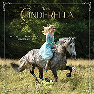 Cinderella                   By:                                                                                                                                 Disney Press                               Narrated by:                                                                                                                                 Cassandra Morris                      Length: 3 hrs and 20 mins     62 ratings     Overall 4.6