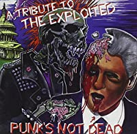 Tribute to Exploited: Punk's Not Dead