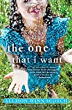 Image of The One That I Want: A Novel