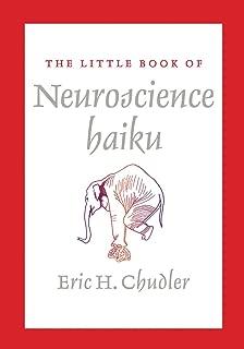 The Little Book of Neuroscience Haiku