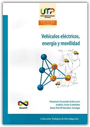 Vehículos electicos, energía y movilidad