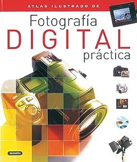 Fotografia Digital PracticaAtlas Ilustrado