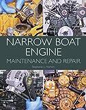 Narrow Boat Engine Maintenance and Repair (English Edition)