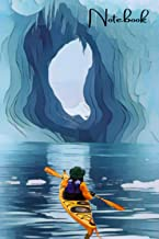 Notebook: Ice Kayaking Journal , 6*9 Notebook 100 Rulled pages | Kayakers Cute gift idea
